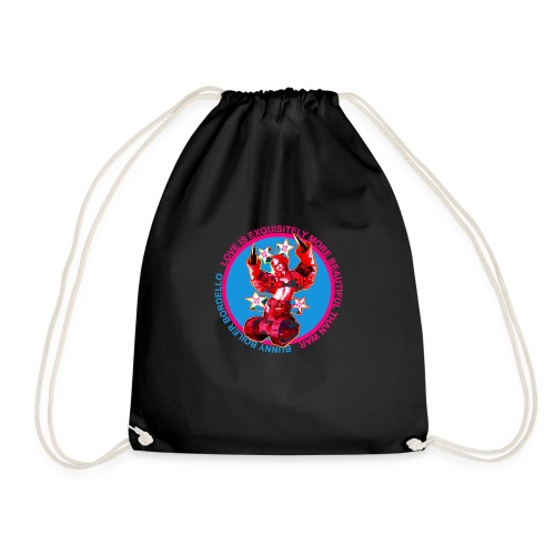 Love is exquisitely more beautiful than war - Drawstring Bag