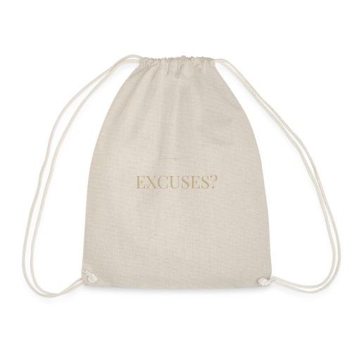 EXCUSES? Motivational T Shirt - Drawstring Bag