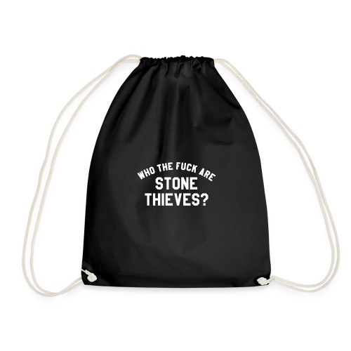 Who The F**k Are Stone Thieves? - Drawstring Bag