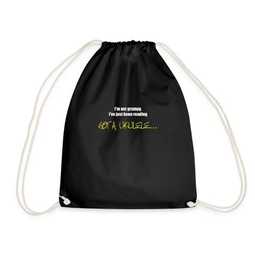 Got A Ukulele Grumpy - Drawstring Bag