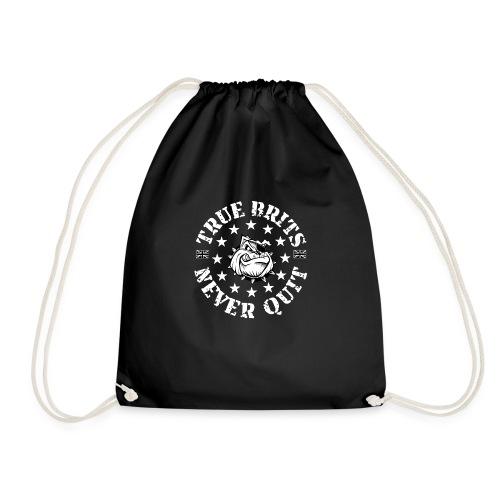 True Brits Never Quit Womens T'shirt - Drawstring Bag