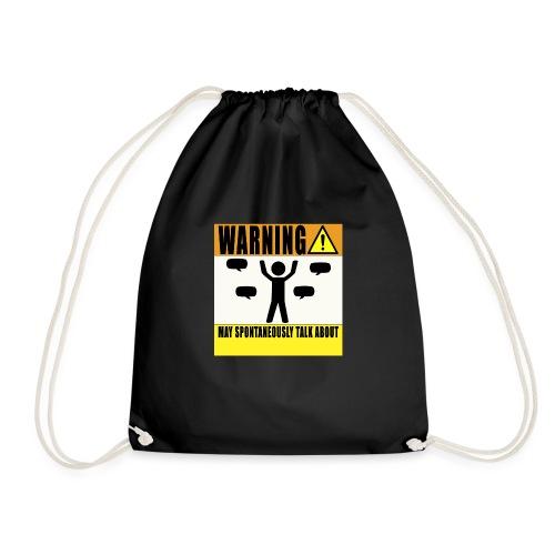Warning May Talk About... - Drawstring Bag