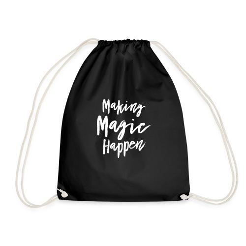 Making Magic Happen - Turnbeutel