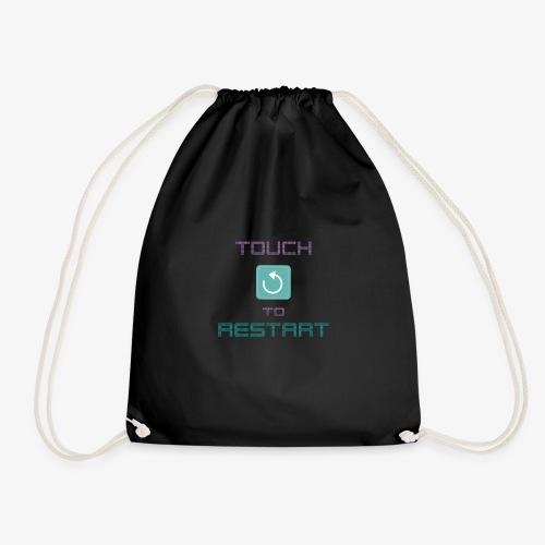 Touch to restart - Drawstring Bag