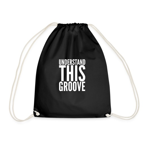 Ladies Understand This Groove T-Shirt - Drawstring Bag