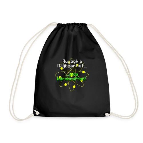 Avveckla Miljöpartiet inte kärnkraften! - Drawstring Bag