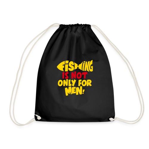 Women go fishing aswell - Drawstring Bag
