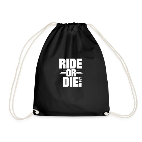 RIDE OR DIE or fly - Turnbeutel