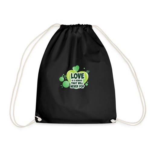 LOVE IS a Bubble - Drawstring Bag