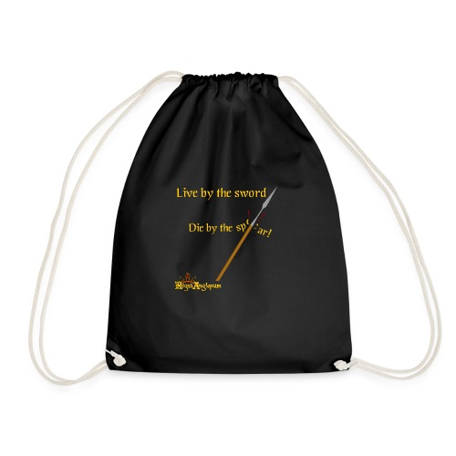 Live by the sword - Drawstring Bag