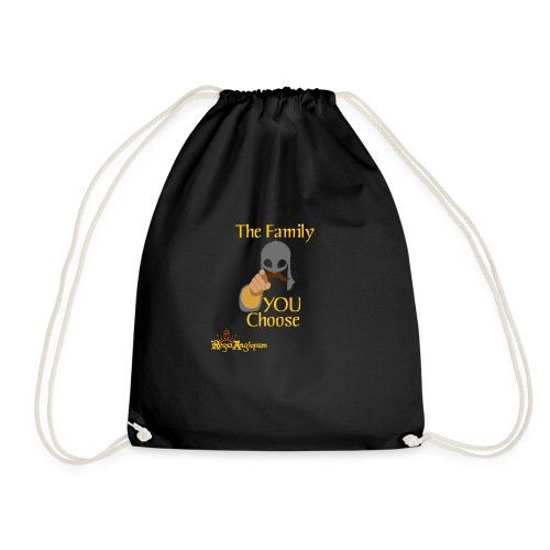 The Family You Choose - Drawstring Bag