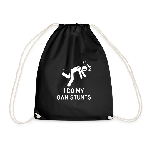I Do My Own Stunts - Drawstring Bag