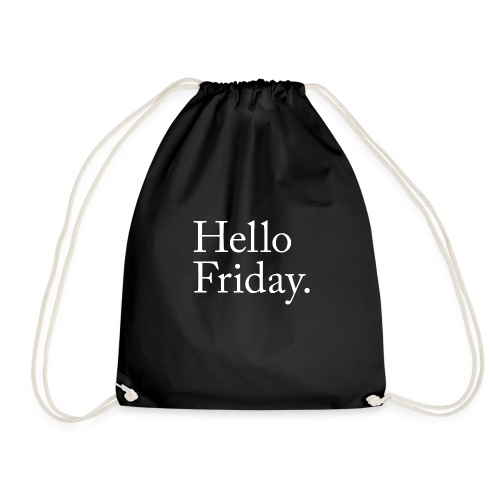 Hello Friday TGIF Thank God it's Friday - Turnbeutel