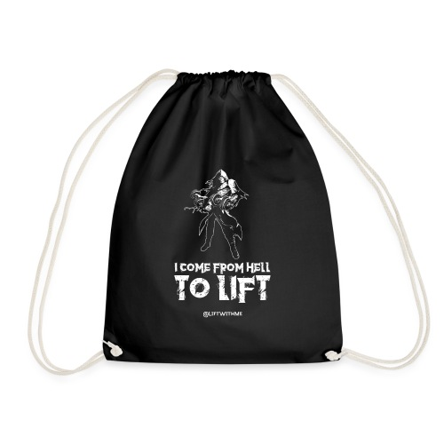 Lift With Me - I Come From Hell To Lift - Sacca sportiva