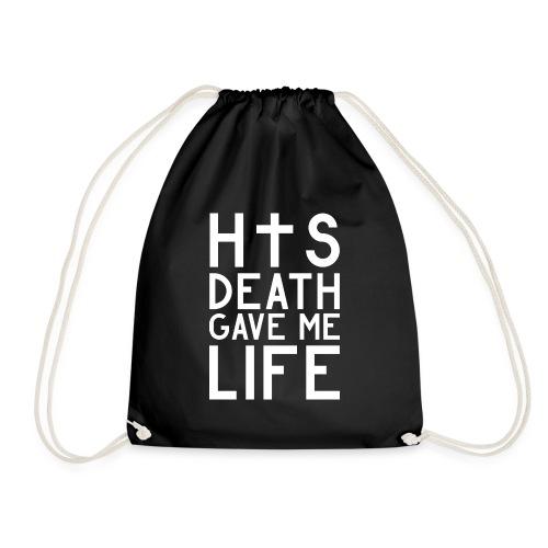 His Death gave me Life - Jesus Christlich - Turnbeutel