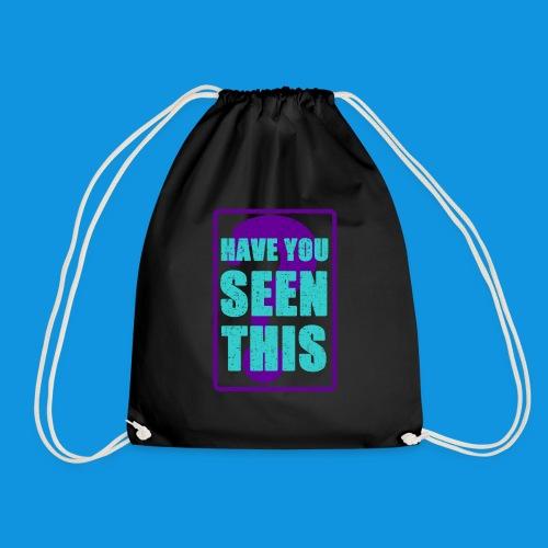 Have You Seen This - Drawstring Bag