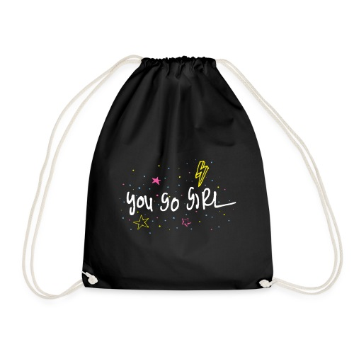 YOU GO GIRL - Drawstring Bag