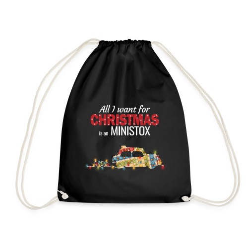 All I want for Christmas is a Ministox - Drawstring Bag