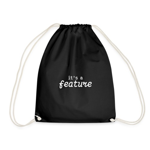 its a feature white - Drawstring Bag