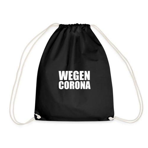 WEGEN CORONA (weiß) - Turnbeutel