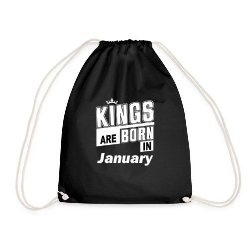 KINGS ARE BORN IN JANUARY - Turnbeutel