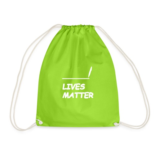 FILL In LIVES MATTER - Gymtas