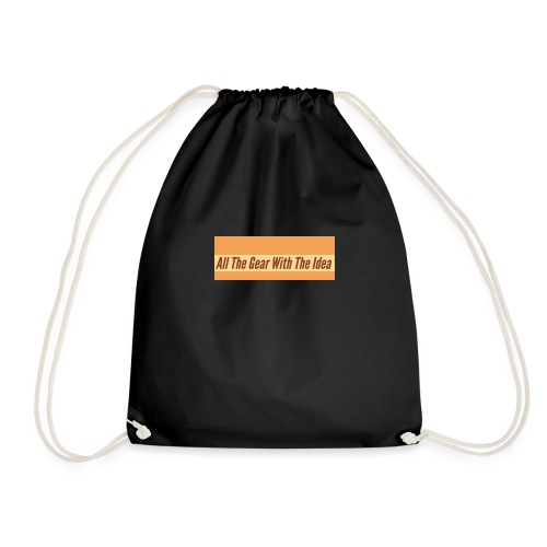 All The Gear With The Idea - Drawstring Bag