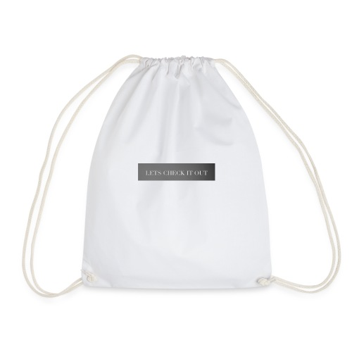 Let's check it out - Drawstring Bag
