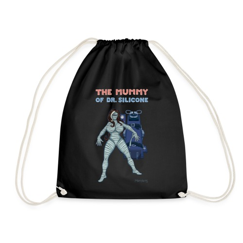The Mummy of Silicone. - Drawstring Bag