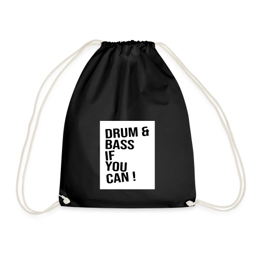 DRUM & BASS if you can! - Turnbeutel