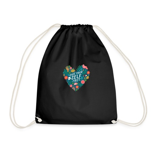 Love yourself first - Drawstring Bag