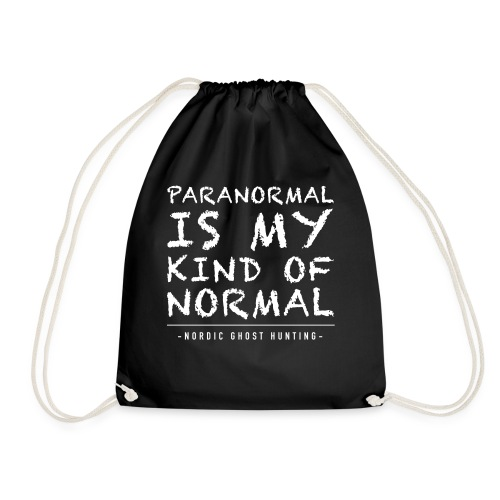 Paranormal is my kind of normal - Gymnastikpåse