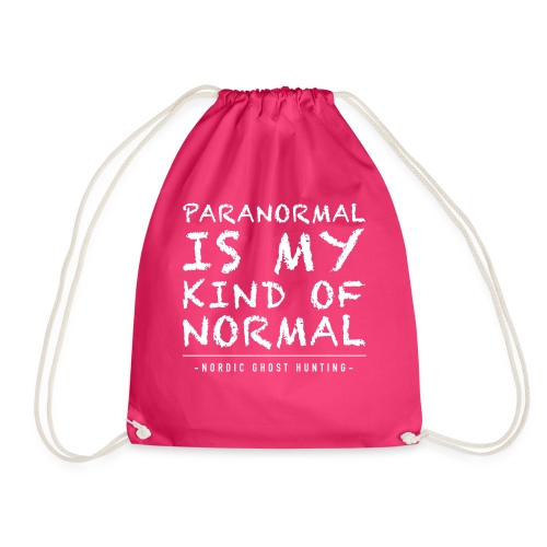 Paranormal is my kind of normal - Gymnastikpåse