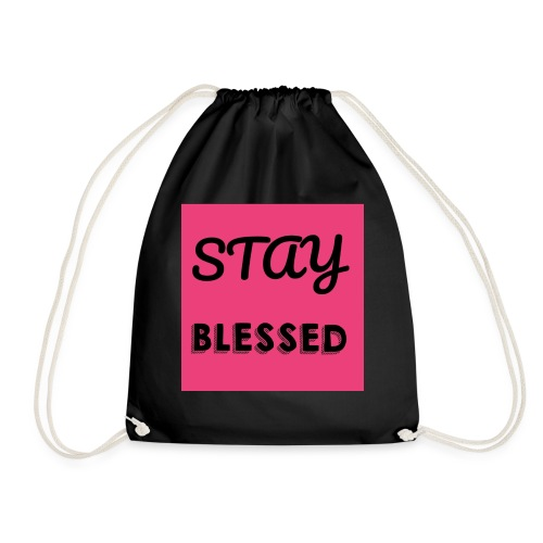 Stay blessed - Drawstring Bag