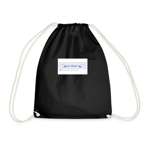 So What? - Drawstring Bag