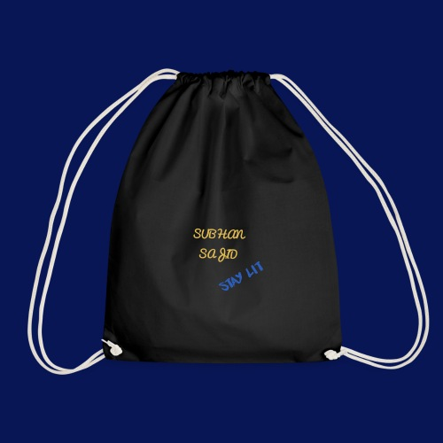 you have to have my name on it - Drawstring Bag
