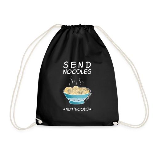 Amy's 'Send Noodles NOT noods' design (white txt) - Drawstring Bag