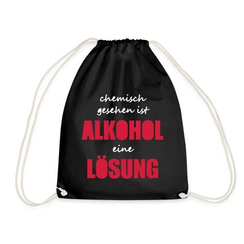 Chemisch Alkohol Lösung Saufspruch Sauftour lustig - Turnbeutel
