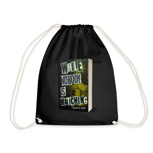 While Nobody Is Watching Cover - Drawstring Bag