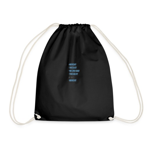 Wheres The Weekend - The Week Days Collection - Drawstring Bag
