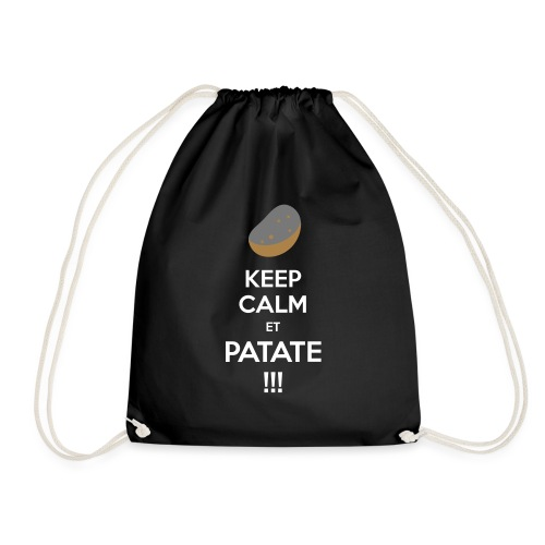 Keep calm ET PATATE !!! - Sac de sport léger