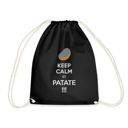 Keep calm ET PATATE !!! - Sac de sport léger