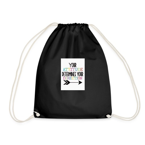 Yours Attitude Determines Your Direction - Drawstring Bag