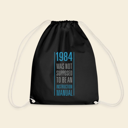 1984 was not supposed to be an instruction manual - Turnbeutel