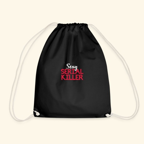 Sexy Serial Killer - Drawstring Bag