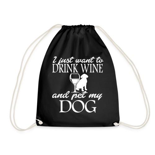 DRINK WINE PET MY DOG HUNDE SPRUCH GESCHENK SHIRTS - Turnbeutel