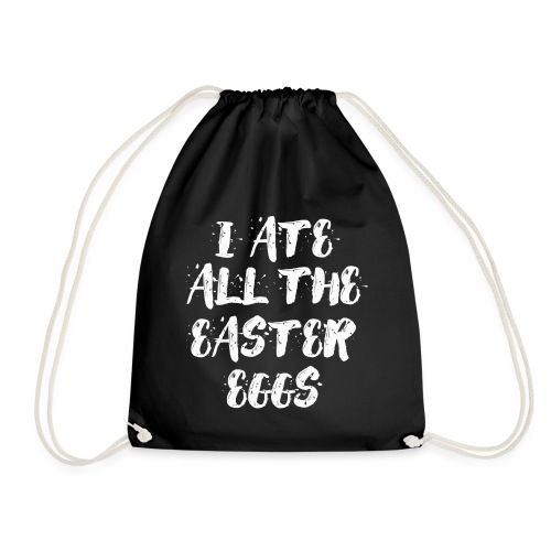 I ate all the easter eggs Typografie - Turnbeutel