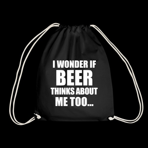 I Wonder if Beer thinks about me too - Turnbeutel