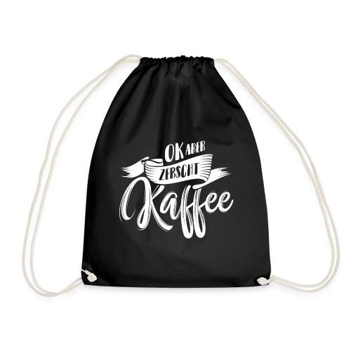 OK ABER ZERSCHT KAFFEE - Turnbeutel