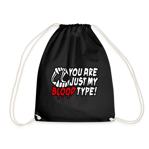You are just my blood type Vampire Halloween date - Drawstring Bag